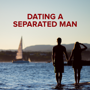 Dating a legally separated man the secret to dating multiple girlfriends